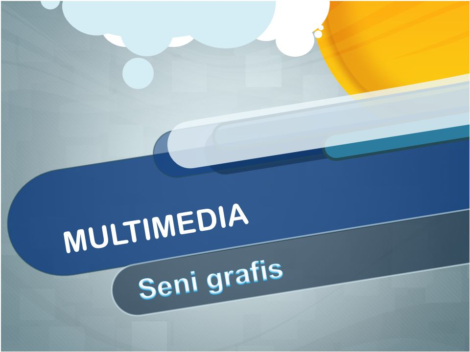 MULTIMEDIA Seni grafis