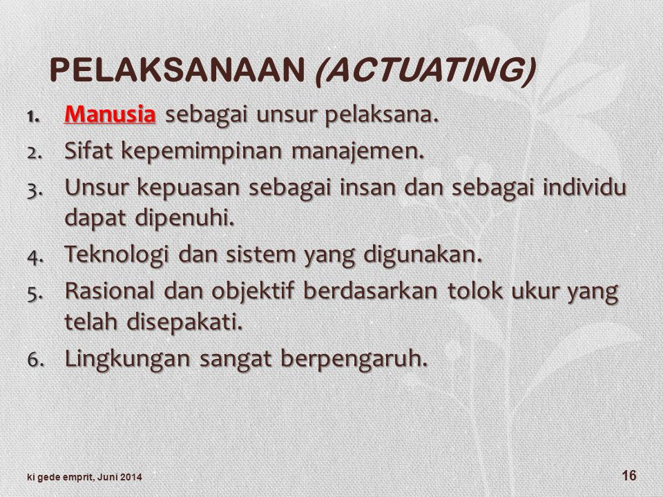 PELAKSANAAN (ACTUATING)