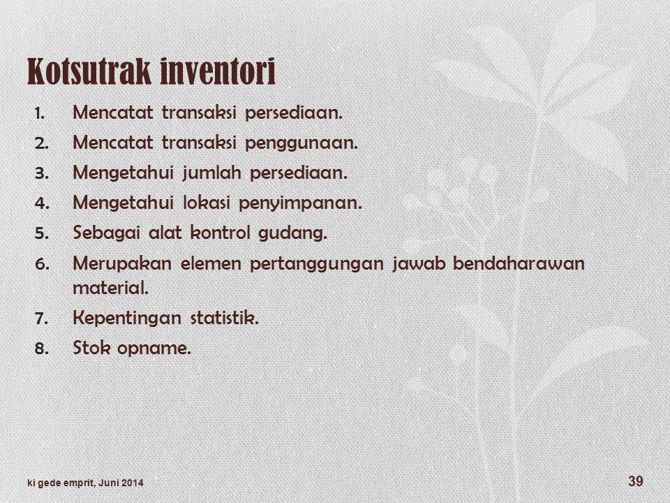 Kotsutrak inventori Mencatat transaksi persediaan.