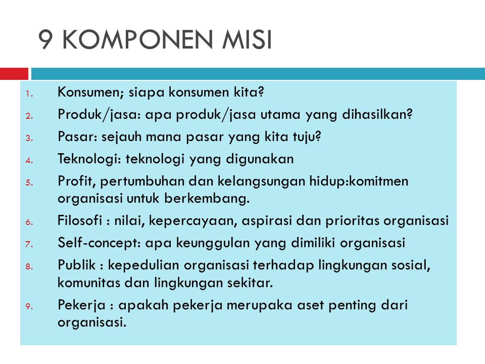 9 KOMPONEN MISI Konsumen; siapa konsumen kita