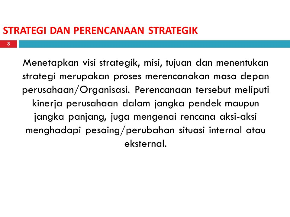 STRATEGI DAN PERENCANAAN STRATEGIK