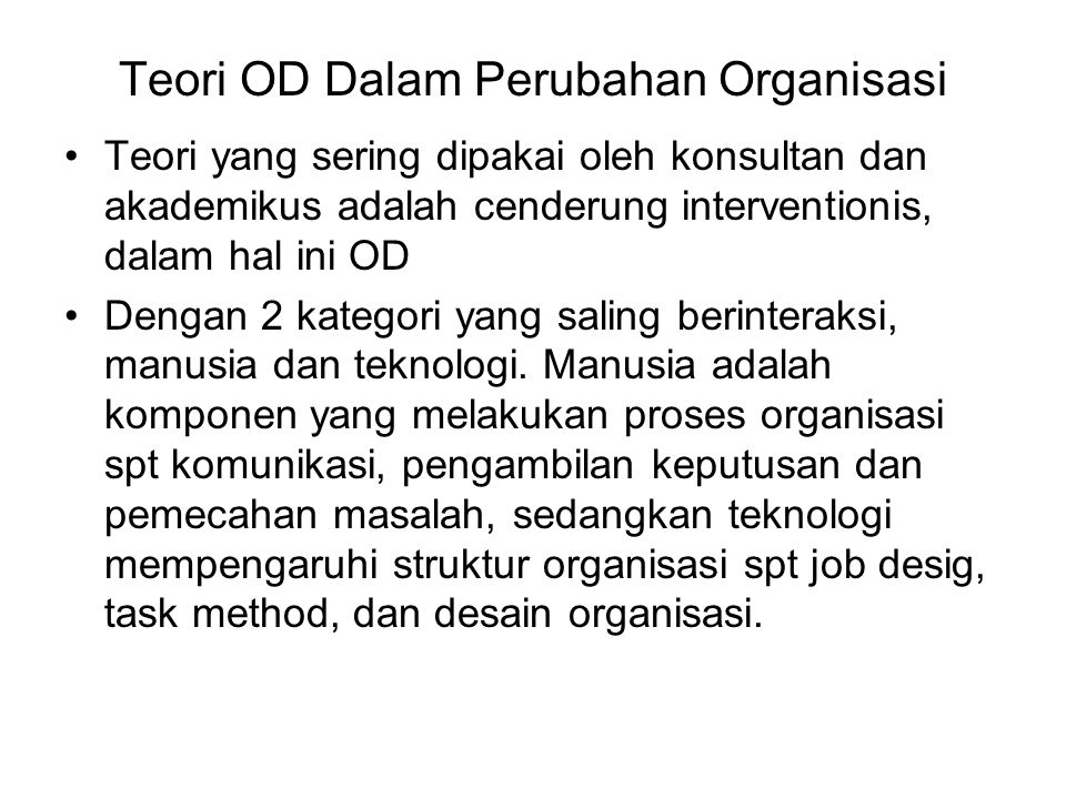 Teori OD Dalam Perubahan Organisasi