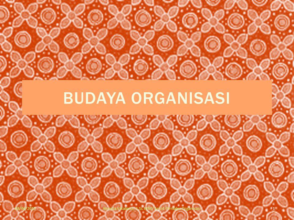Resista Vikaliana, S.Si. MM/ Sesi 4 Perilaku Organisasi