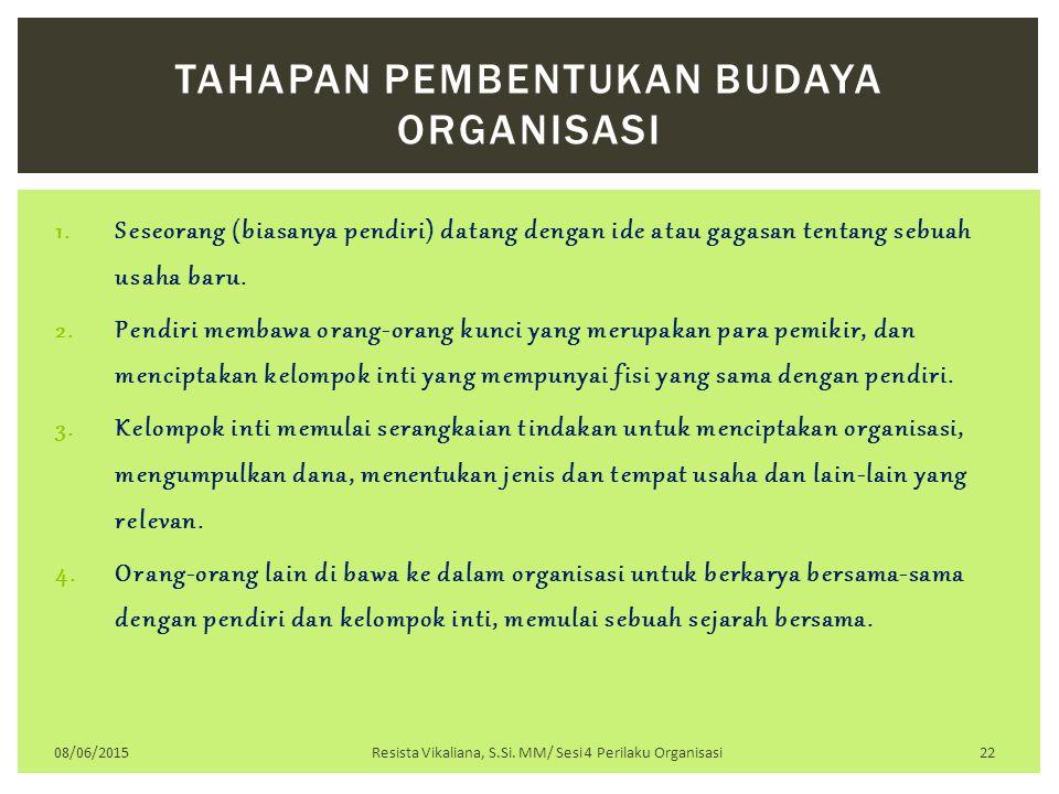 Tahapan Pembentukan Budaya Organisasi
