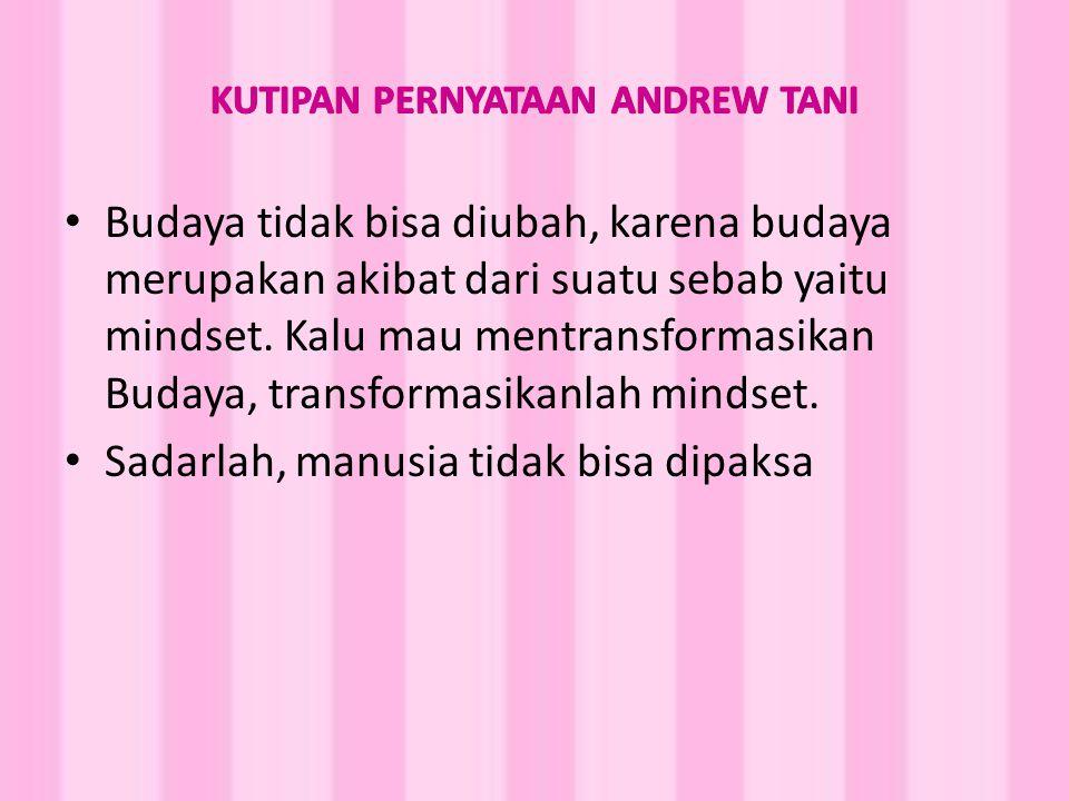 KUTIPAN PERNYATAAN ANDREW TANI