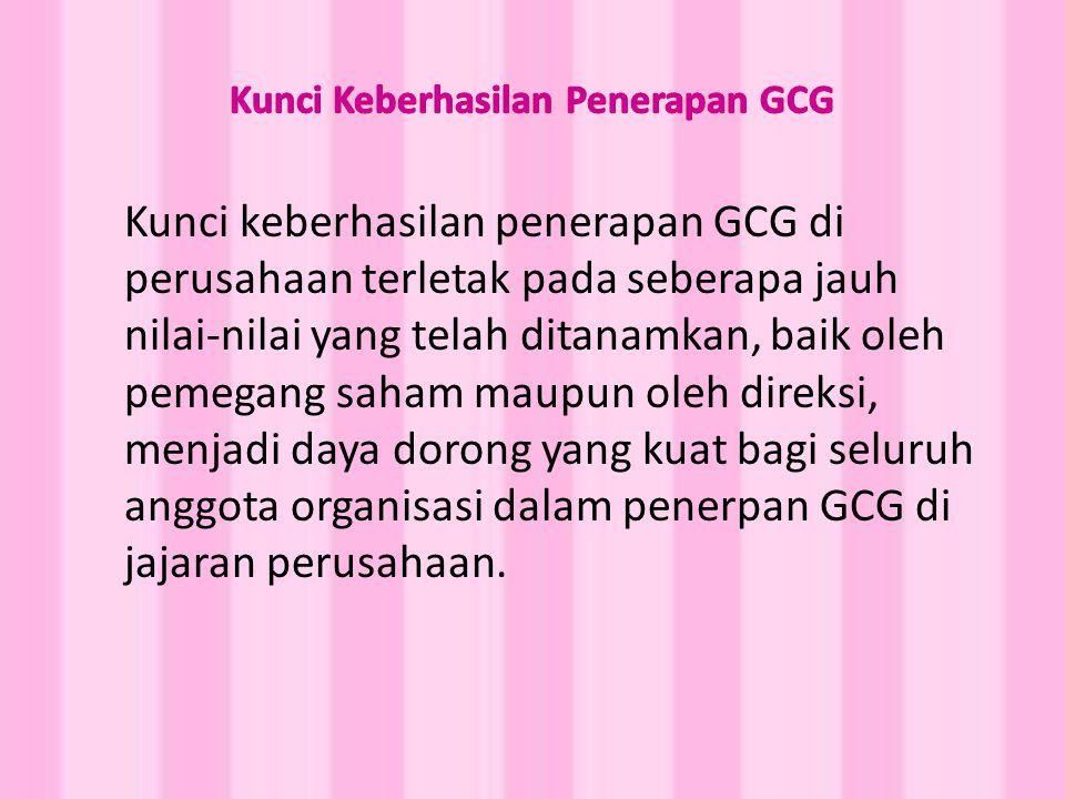 Kunci Keberhasilan Penerapan GCG