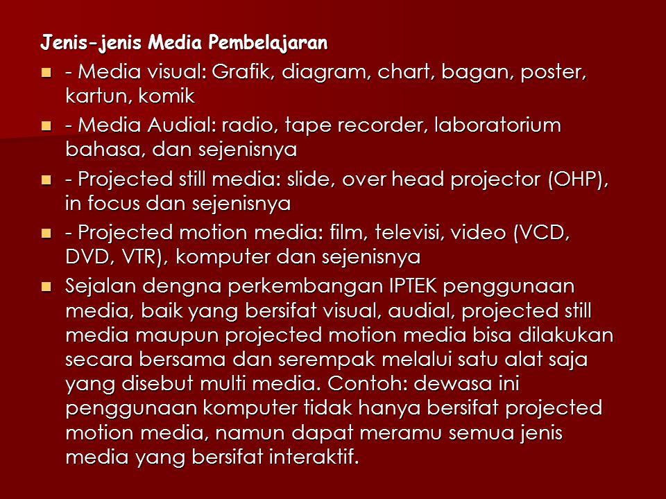 - Media visual: Grafik, diagram, chart, bagan, poster, kartun, komik