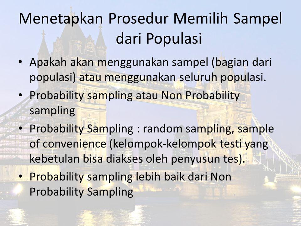 Menetapkan Prosedur Memilih Sampel dari Populasi