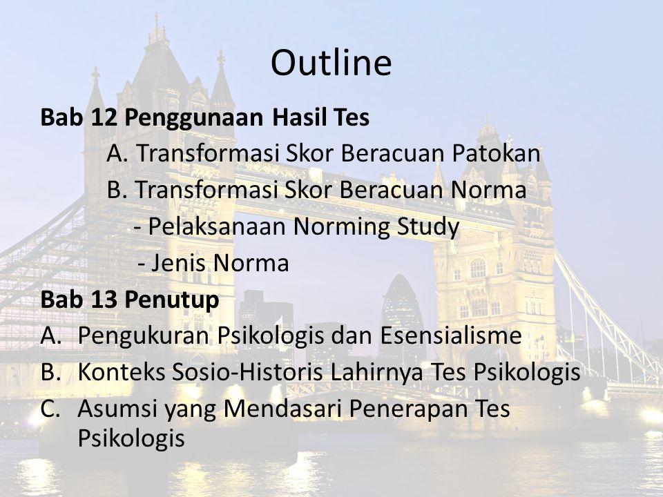 Outline Bab 12 Penggunaan Hasil Tes