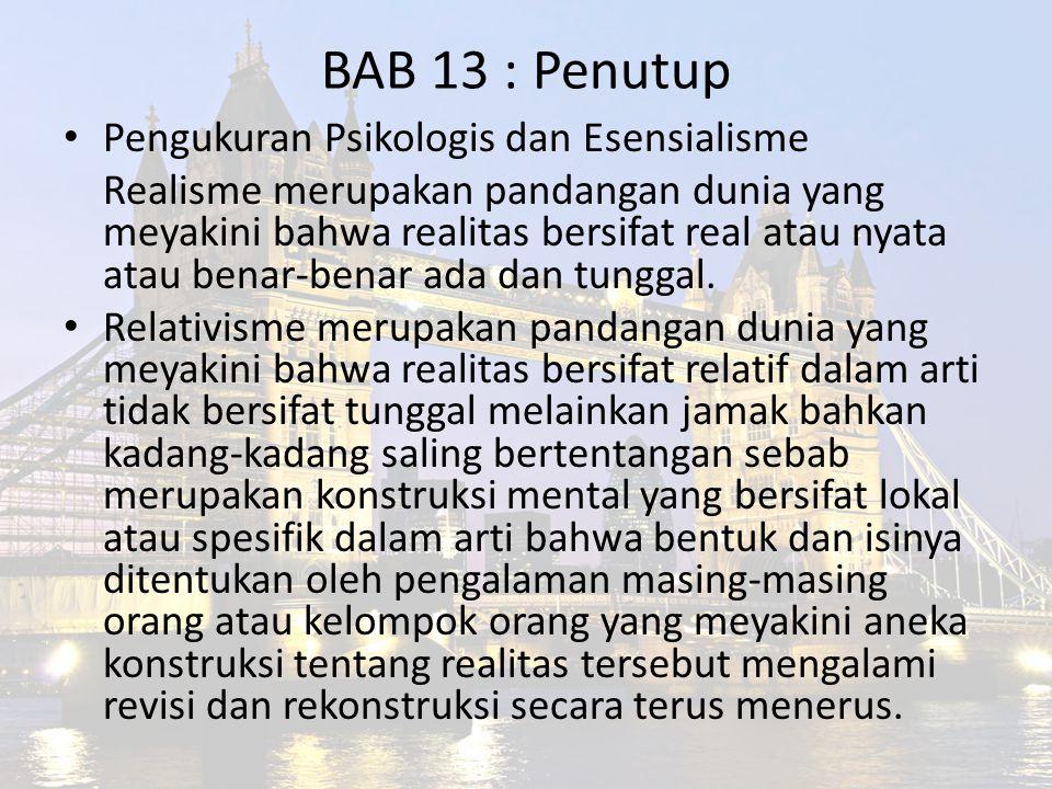 BAB 13 : Penutup Pengukuran Psikologis dan Esensialisme