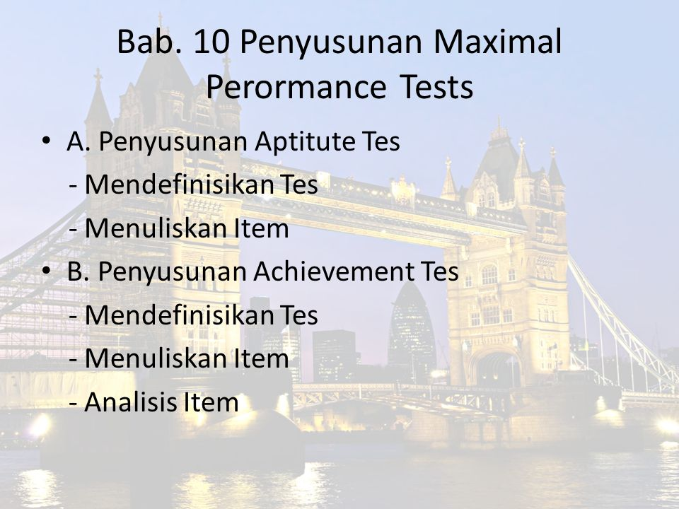Bab. 10 Penyusunan Maximal Perormance Tests