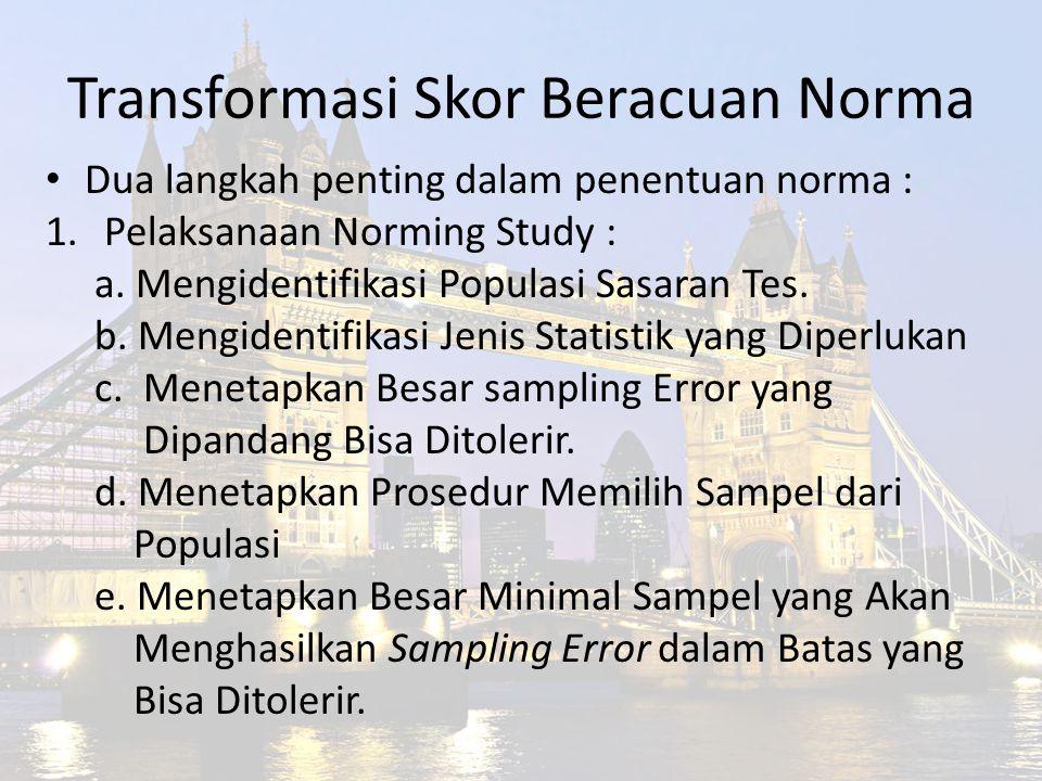 Transformasi Skor Beracuan Norma
