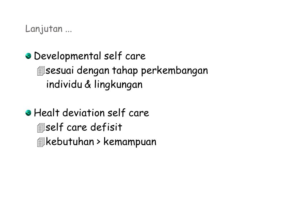 Developmental self care sesuai dengan tahap perkembangan