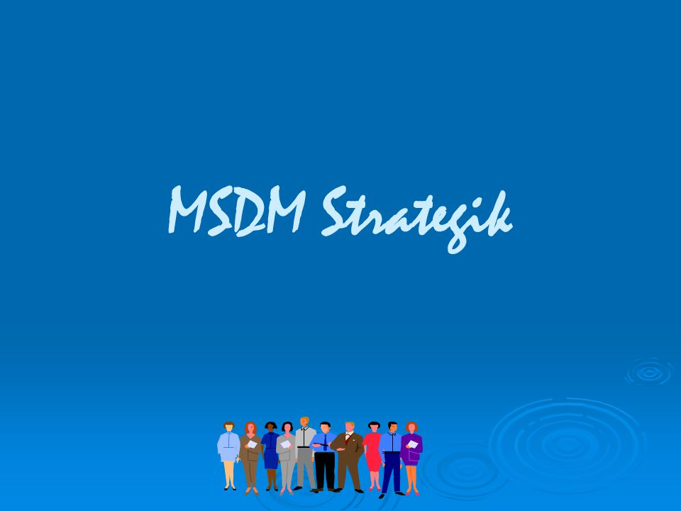 MSDM Strategik