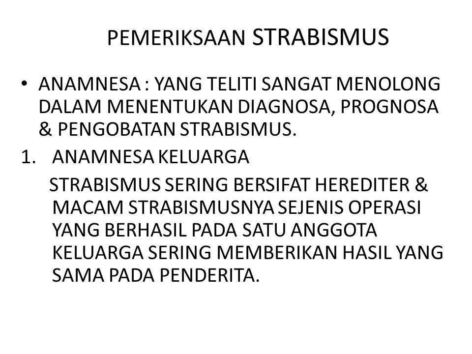 PEMERIKSAAN STRABISMUS