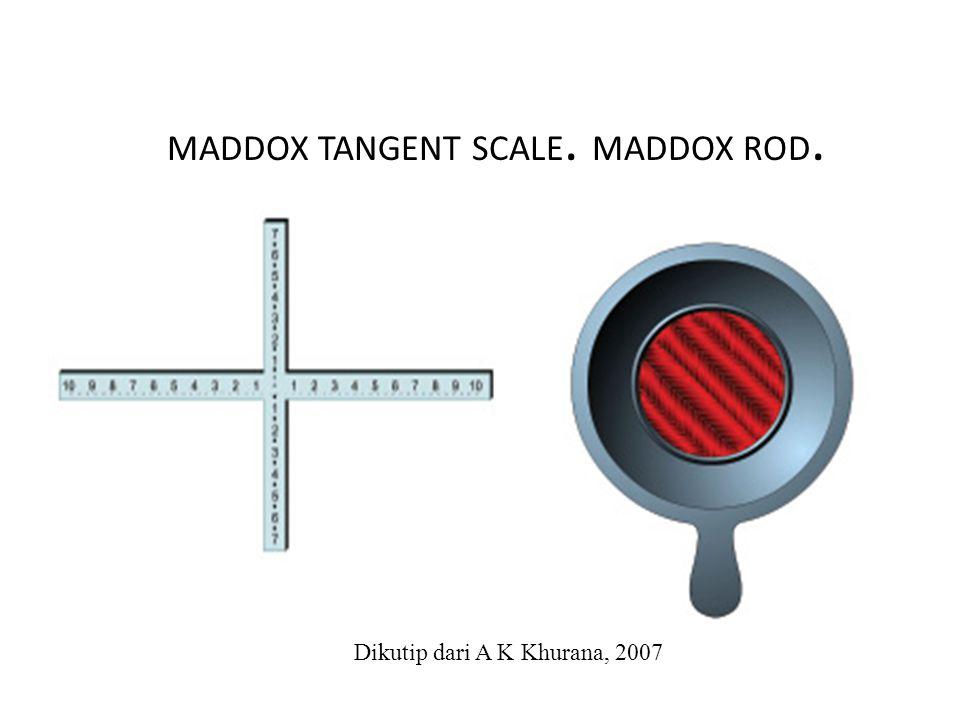 MADDOX TANGENT SCALE. MADDOX ROD.