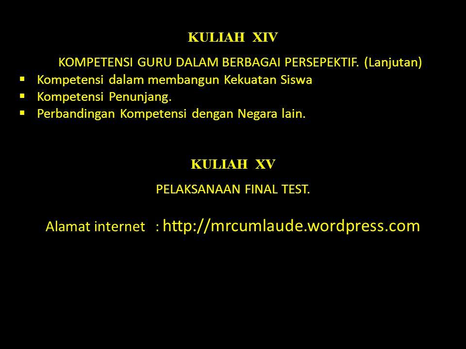 Alamat internet : http://mrcumlaude.wordpress.com