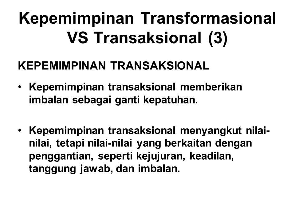 Kepemimpinan Transformasional VS Transaksional (3)