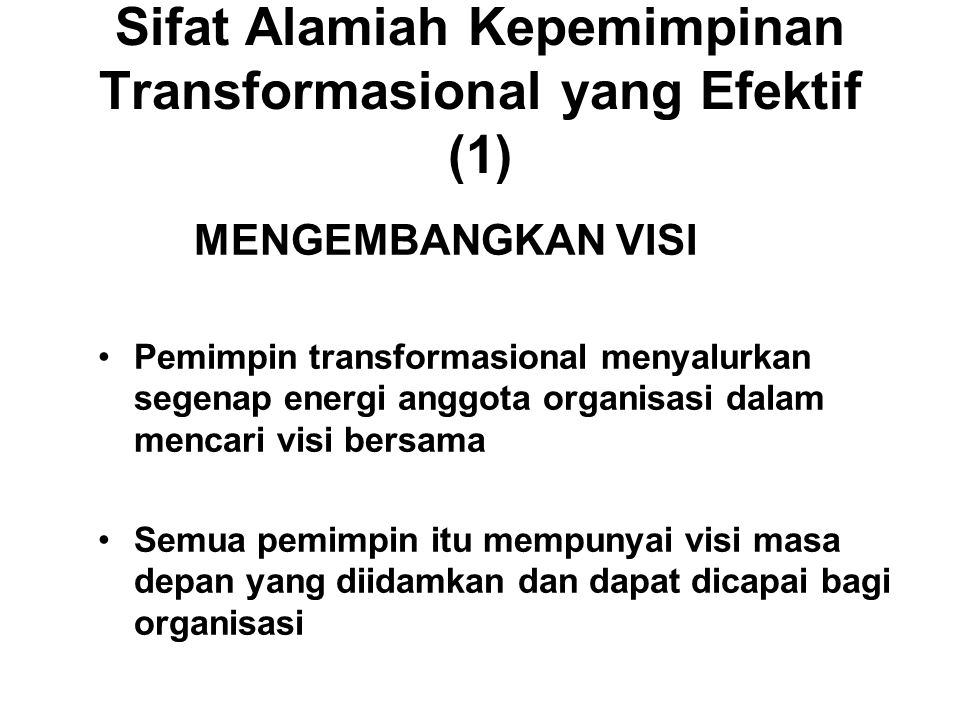 Sifat Alamiah Kepemimpinan Transformasional yang Efektif (1)