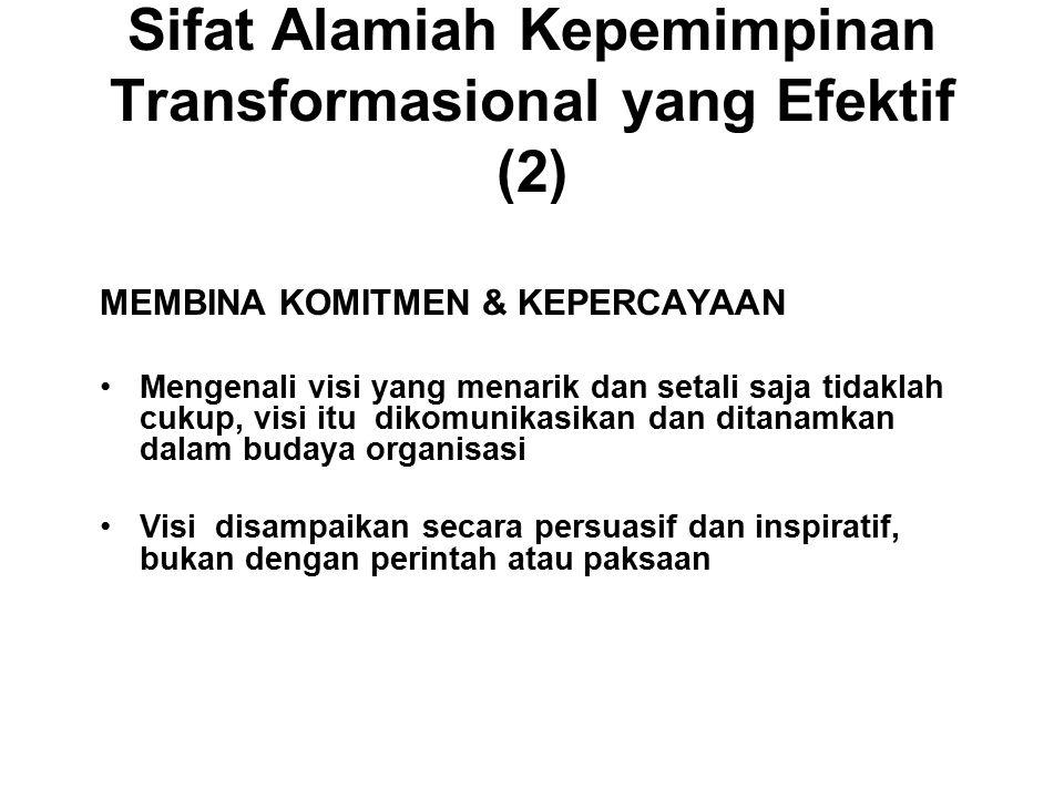 Sifat Alamiah Kepemimpinan Transformasional yang Efektif (2)