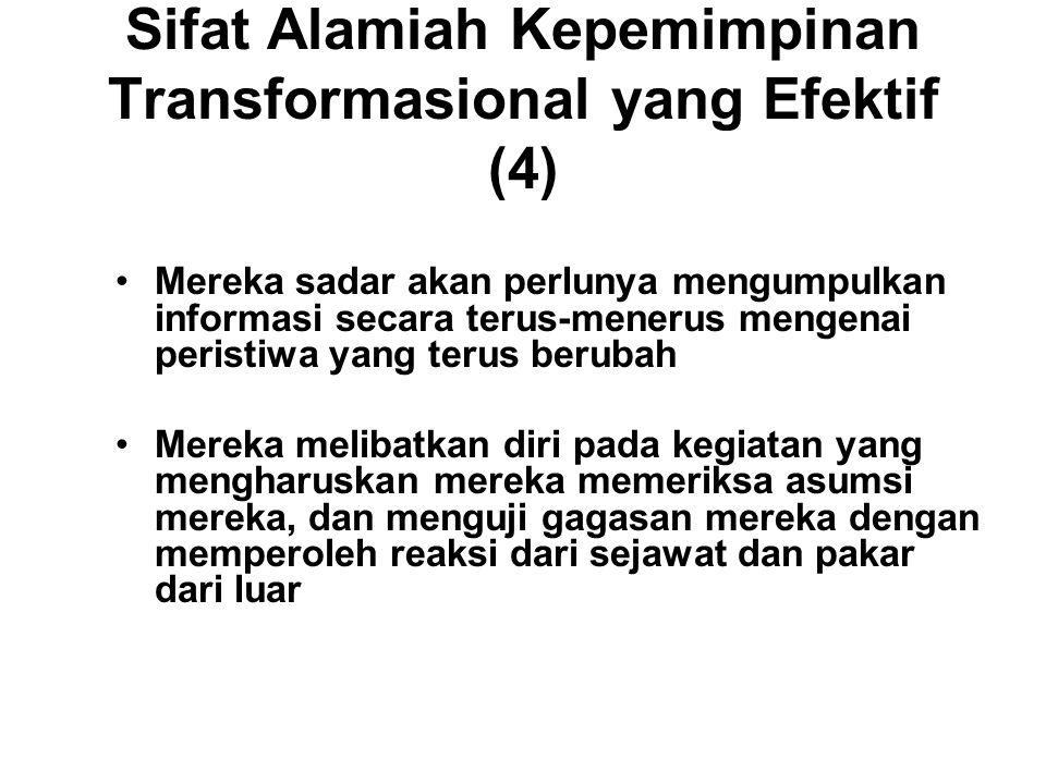 Sifat Alamiah Kepemimpinan Transformasional yang Efektif (4)