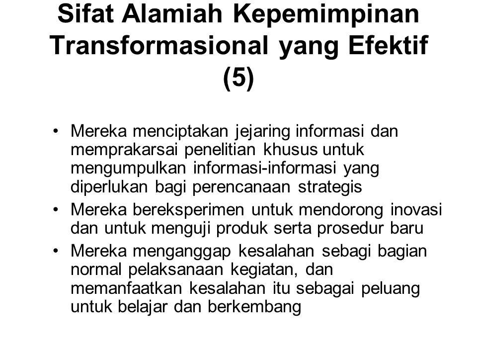 Sifat Alamiah Kepemimpinan Transformasional yang Efektif (5)