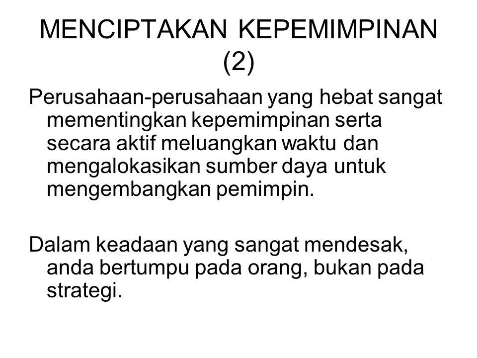 MENCIPTAKAN KEPEMIMPINAN (2)