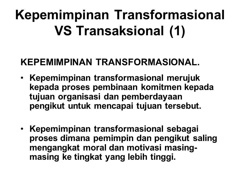 Kepemimpinan Transformasional VS Transaksional (1)