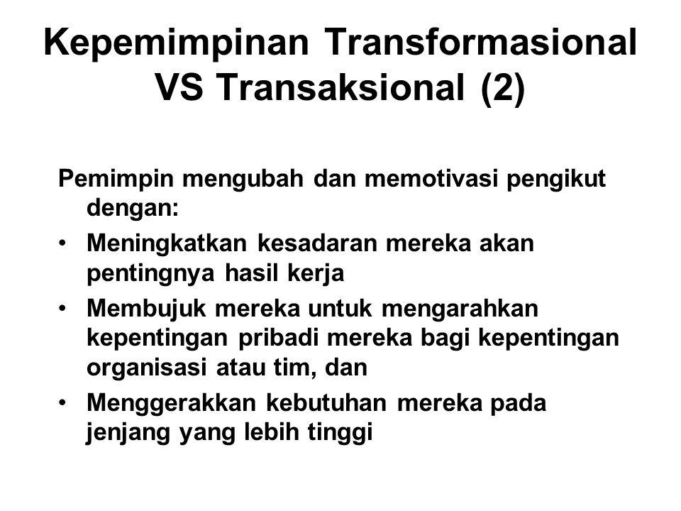 Kepemimpinan Transformasional VS Transaksional (2)