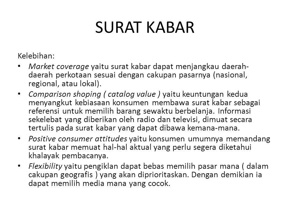 SURAT KABAR Kelebihan: