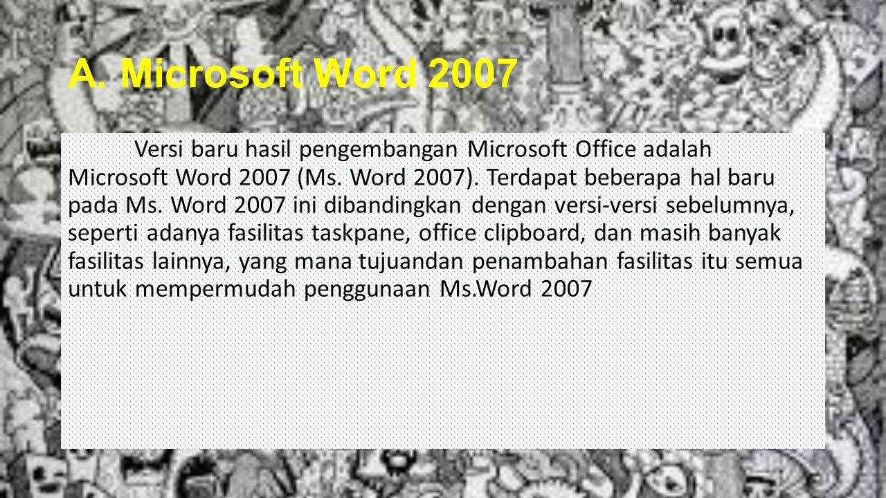 A. Microsoft Word 2007
