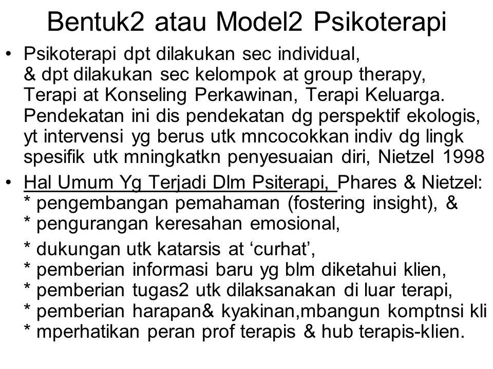 Bentuk2 atau Model2 Psikoterapi