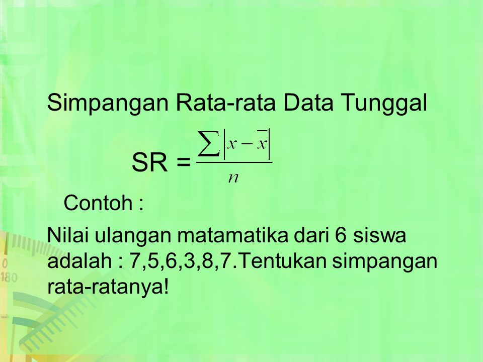 Simpangan Rata-rata Data Tunggal