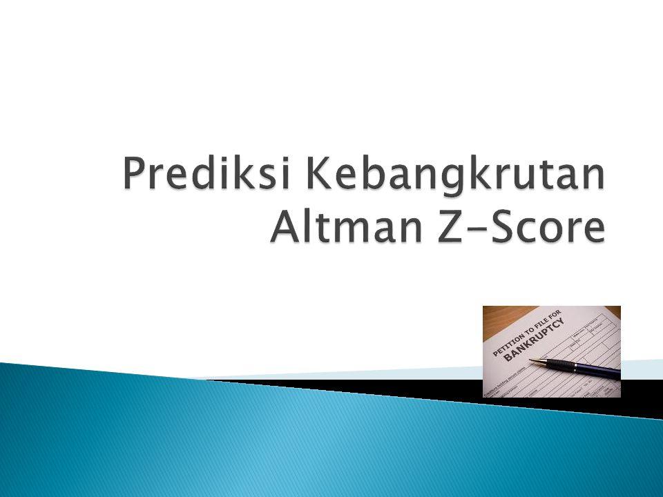 Prediksi Kebangkrutan Altman Z-Score