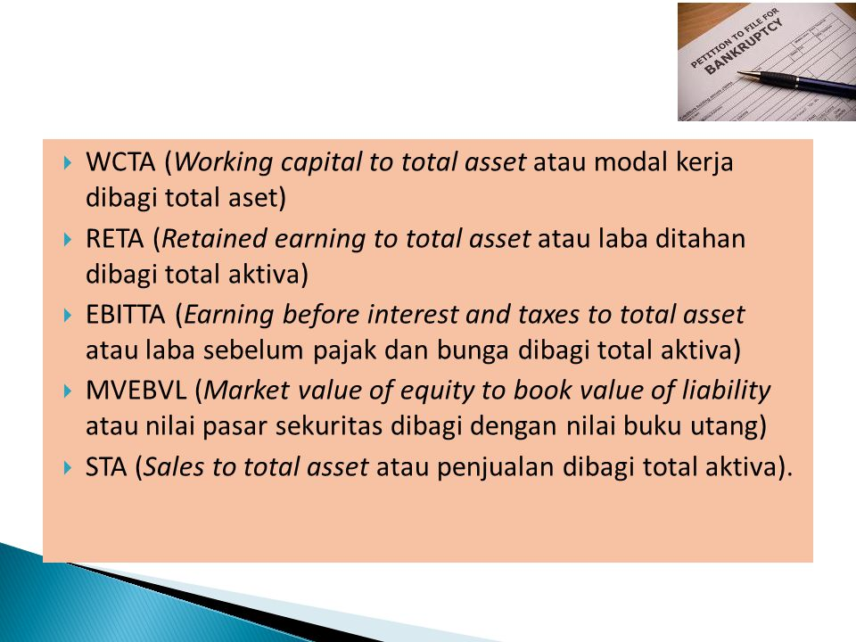 WCTA (Working capital to total asset atau modal kerja dibagi total aset)