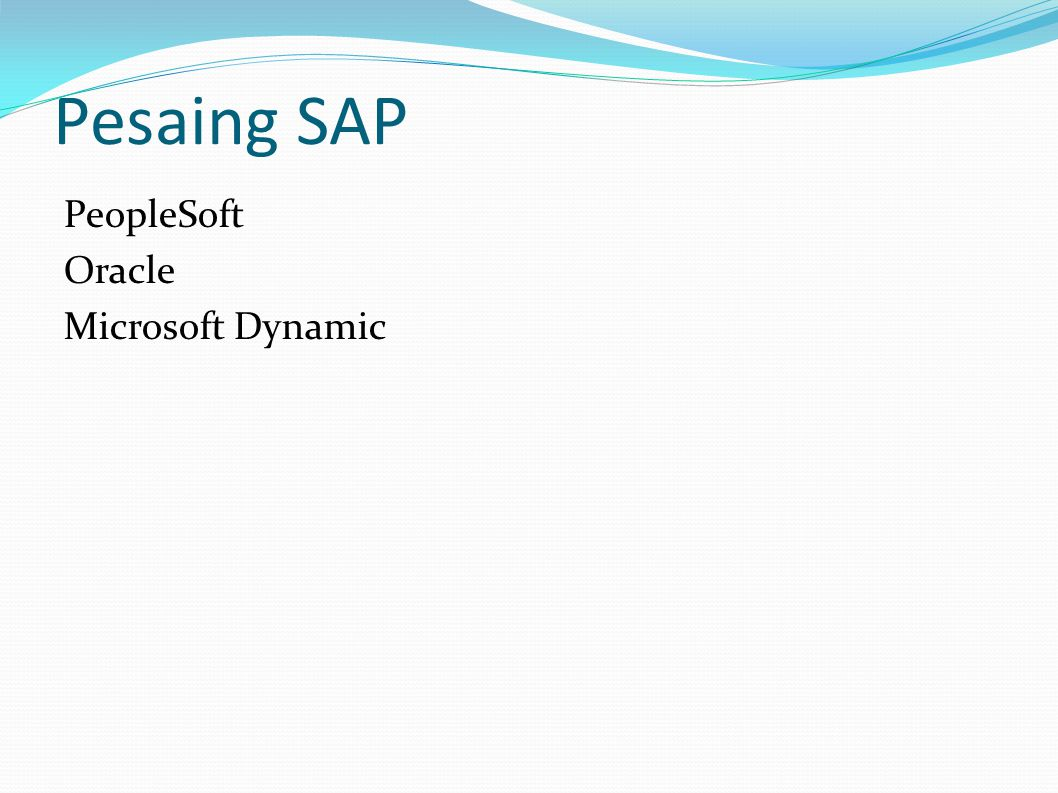 Pesaing SAP PeopleSoft Oracle Microsoft Dynamic