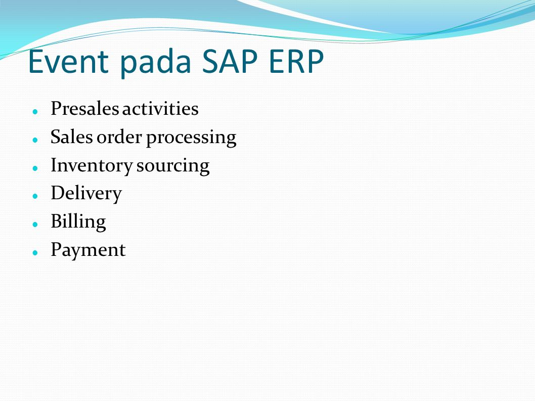 Event pada SAP ERP Presales activities Sales order processing