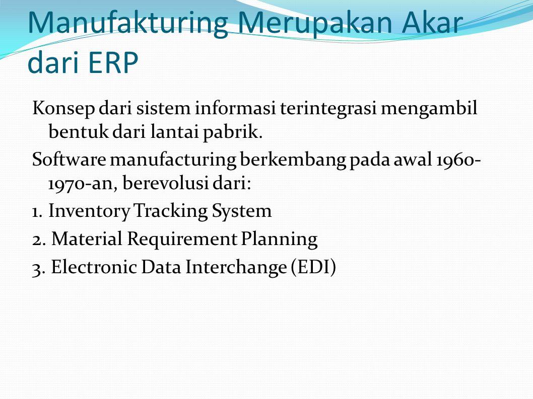 Manufakturing Merupakan Akar dari ERP