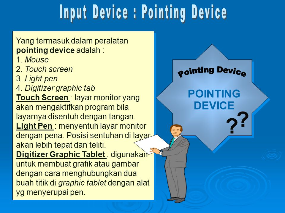 Input Device : Pointing Device