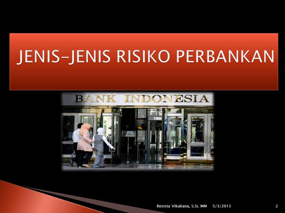 JENIS-JENIS RISIKO PERBANKAN