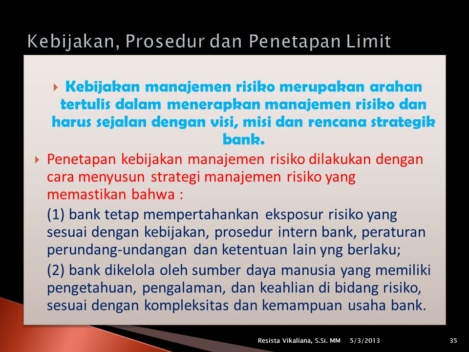 Kebijakan, Prosedur dan Penetapan Limit