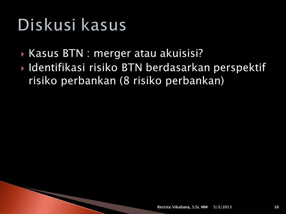 Diskusi kasus Kasus BTN : merger atau akuisisi