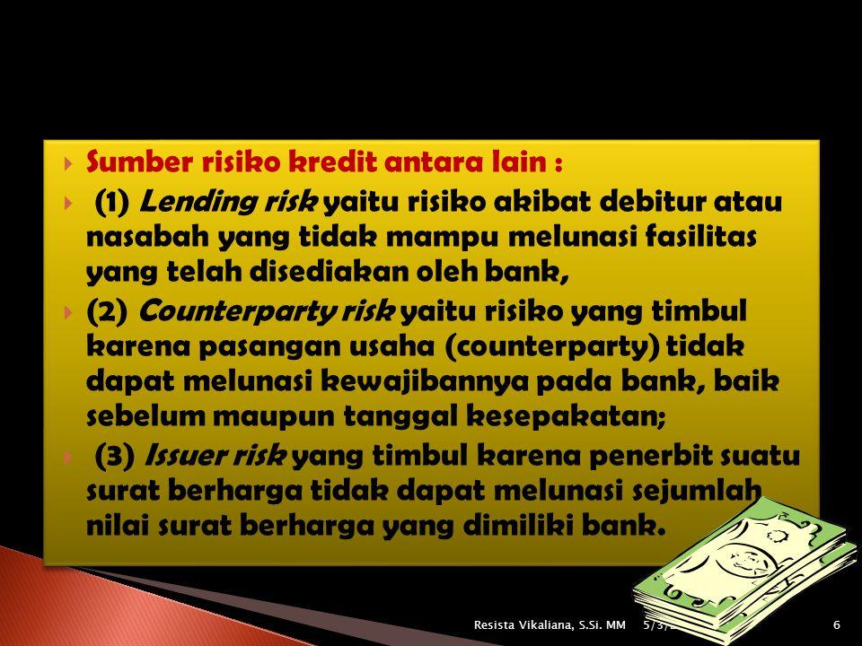 Sumber risiko kredit antara lain :
