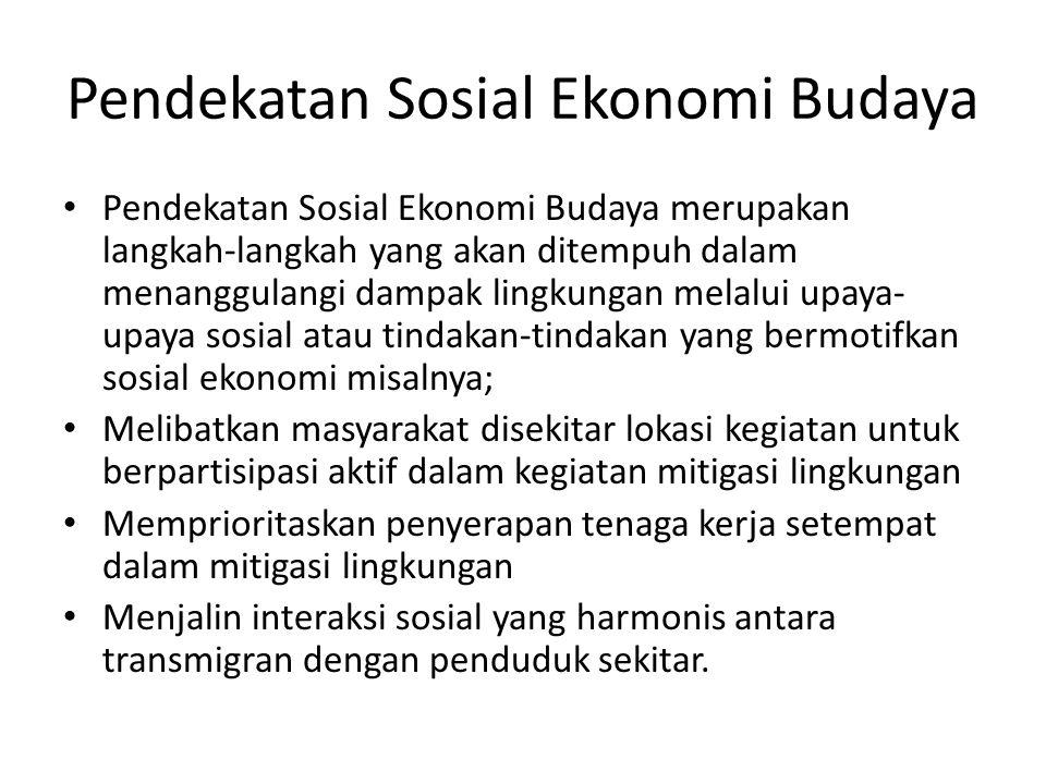 Pendekatan Sosial Ekonomi Budaya
