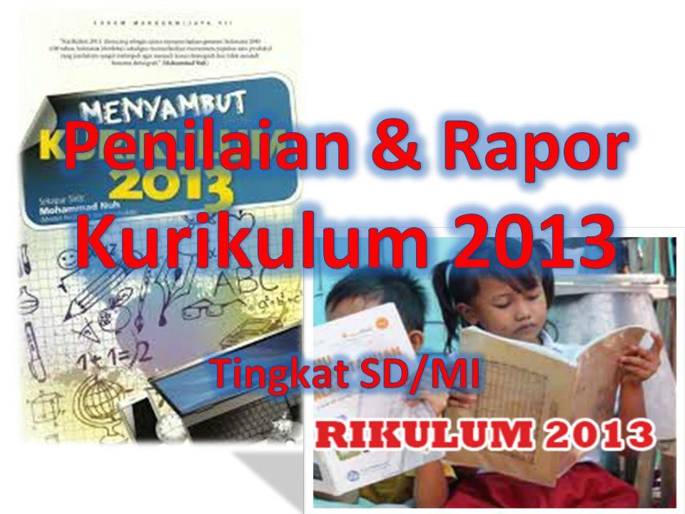 Penilaian & Rapor Kurikulum 2013 Tingkat SD/MI