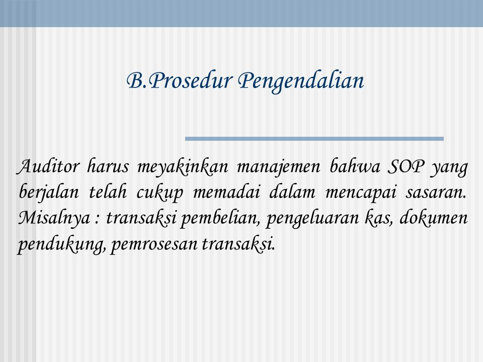 B.Prosedur Pengendalian