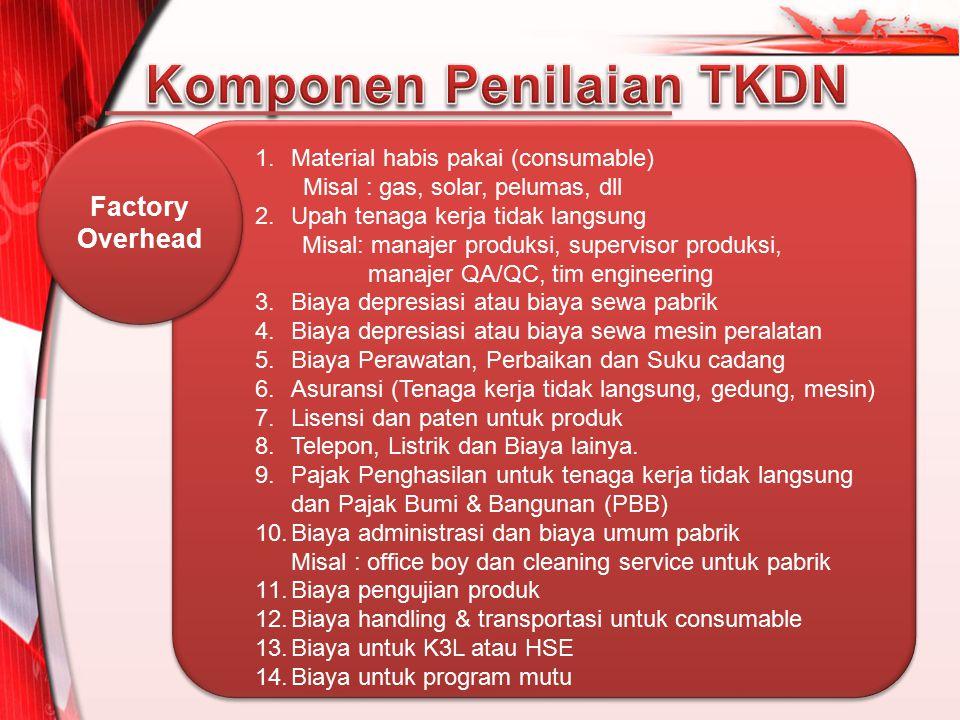 Komponen Penilaian TKDN