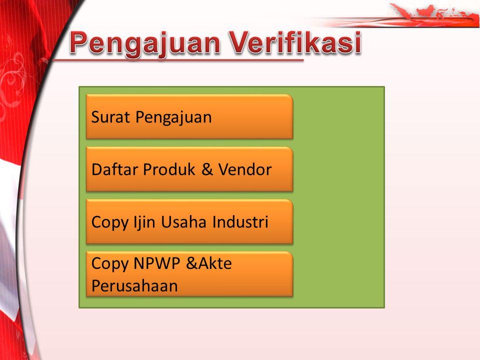 Pengajuan Verifikasi Surat Pengajuan Daftar Produk & Vendor