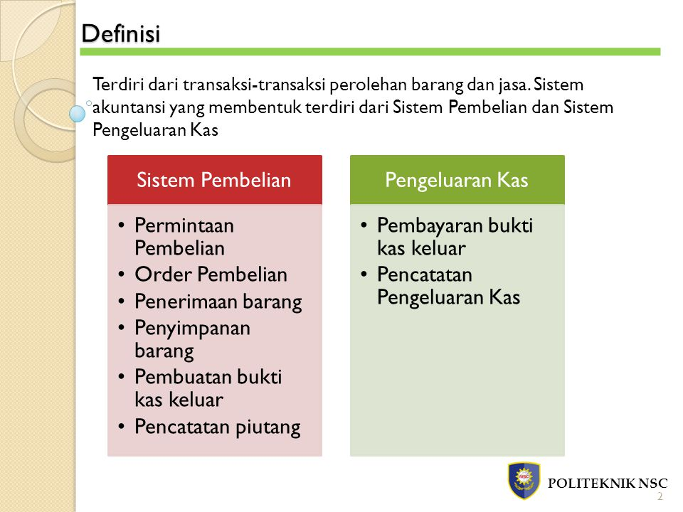 Definisi Sistem Pembelian Permintaan Pembelian Order Pembelian