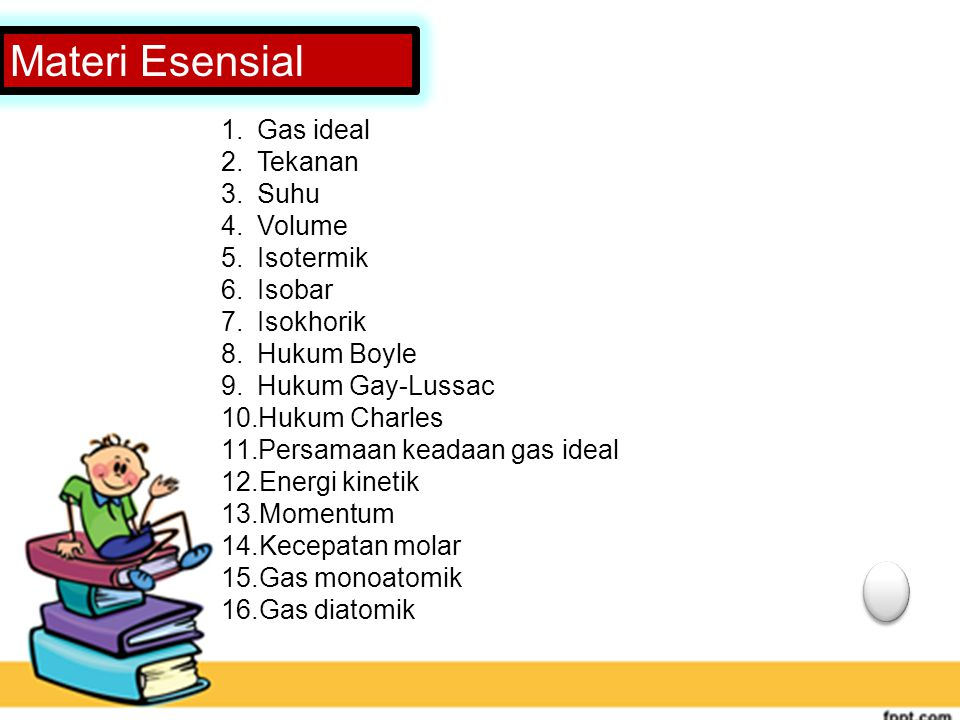 Materi Esensial Gas ideal Tekanan Suhu Volume Isotermik Isobar